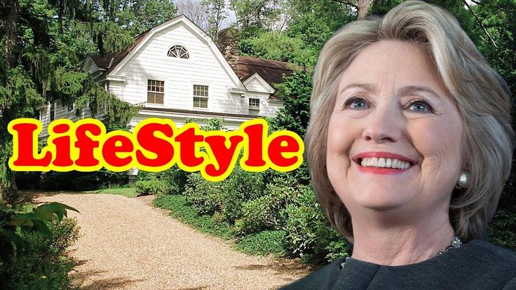 Hillary Clinton Lifestyle, Net Worth, House, Cars, Family, Biography 2018