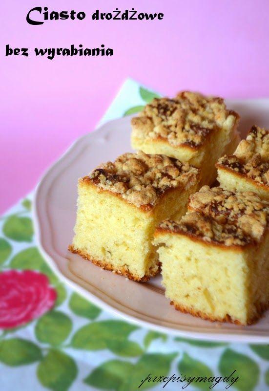 Przepisy Magdy: Ciasto drożdżowe