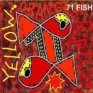 Yellow Orange Red By 71 Fish - Single