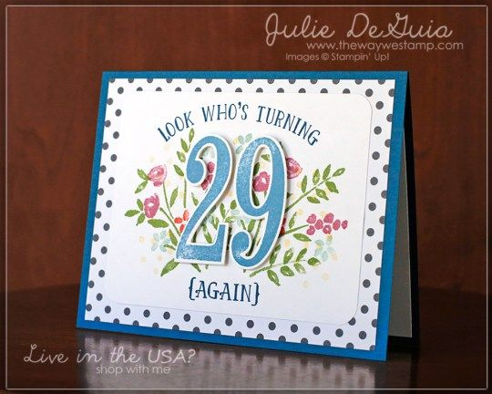 www.thewaywestamp.com Number of Years by Stampin' Up! for Global Design Project 064 #stampinup #handmadecards #numberofyears #thewaywestamp #juliedeguia #GDP064