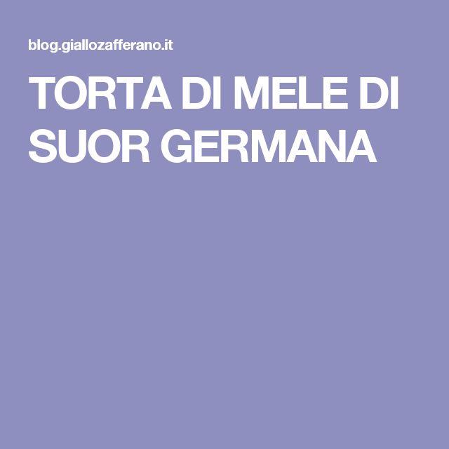 TORTA DI MELE DI SUOR GERMANA