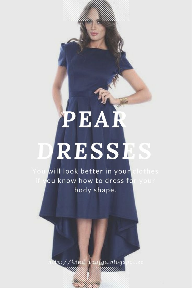 Event Dresses For Pear Body Shape