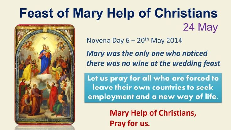 Novena in honour of Mary Help of Christians Day 6 – 20th May 2014