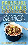 Free Kindle Book -   PRESSURE COOKER: DUMP DINNERS: Delicious Quick and Easy Recipes for all the Family (Cookbook, Quick Meals, Slow Cooker, Crock Pot)