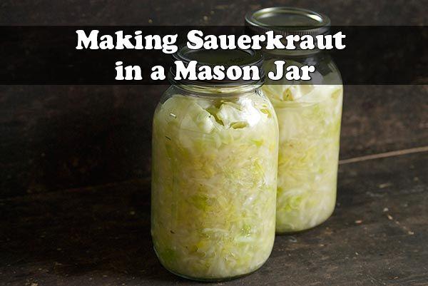 How to Make Sauerkraut Using a Mason Jar