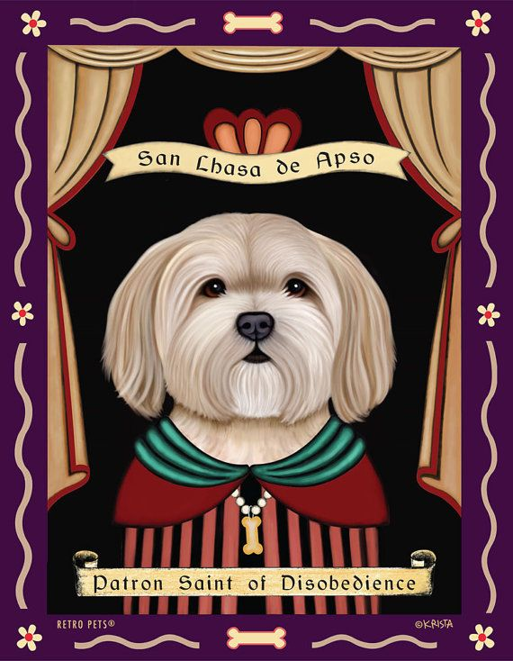 Lhasa Apso Art  Patron Saint of Disobedience   by RetroPetsGallery, $35.00