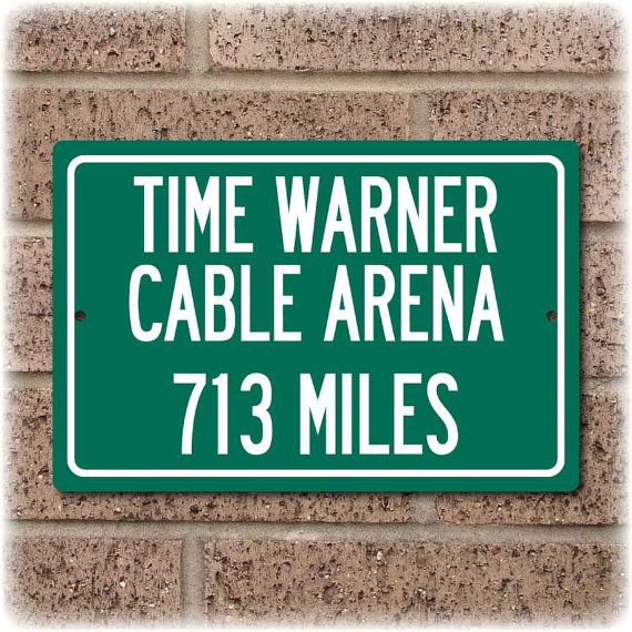 Personalized Highway Distance Sign To: Time Warner Cable Arena, Home of the Charolette Hornets