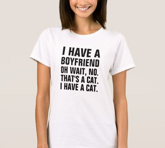 Because you prefer your feline friend to human company.