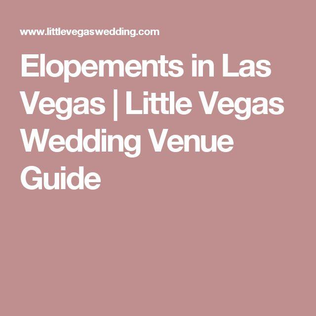 Elopements in Las Vegas | Little Vegas Wedding Venue Guide