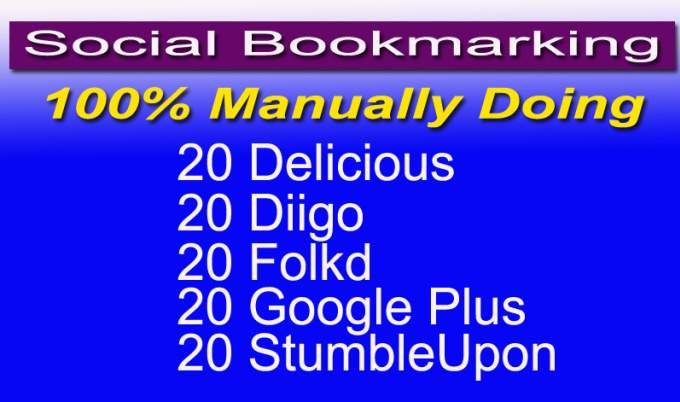 I will do Manual Social Bookmarking.  It helps to get proper ranking in all search engines with traffic also.  Manually doing backlinks are most important factor for web ranking.  Our offer for you:  20 Delicious Shares 20 Diigo 20 StumbleUpon 20 Google Plus 20 Folkd  There are mixed with Dofollow and Nofollow which is more natural.   #seo #socialmedia #socialbookmarking #backlinks #socialsignals