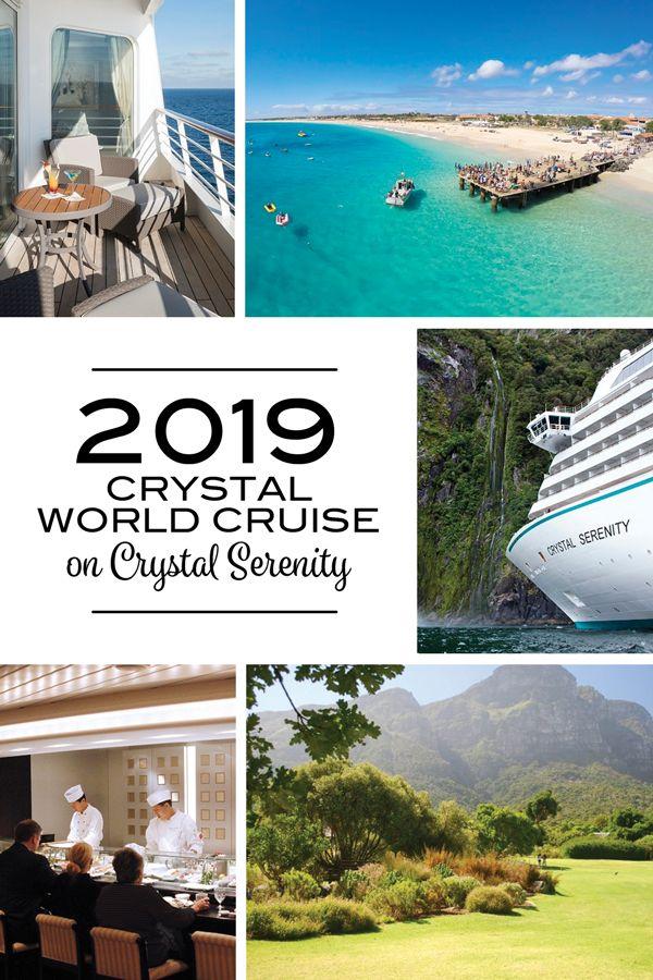2019 Crystal World Cruise on Crystal Serenity