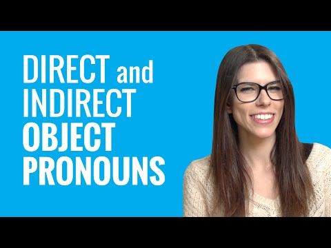 A video on how to use Direct Object and Indirect Object Pronouns in French. It helps explain the concept more thoroughly.
