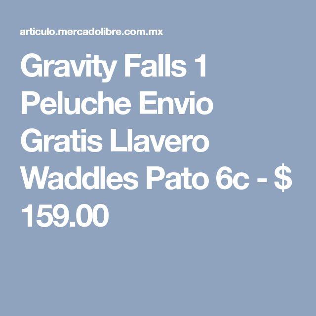 Gravity Falls 1 Peluche Envio Gratis Llavero Waddles Pato 6c - $ 159.00