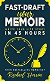 Fast-Draft Your Memoir: Write Your Life Story in 45 Hours by Rachael Herron (Author) #Kindle US #NewRelease #Reference #eBook #ad