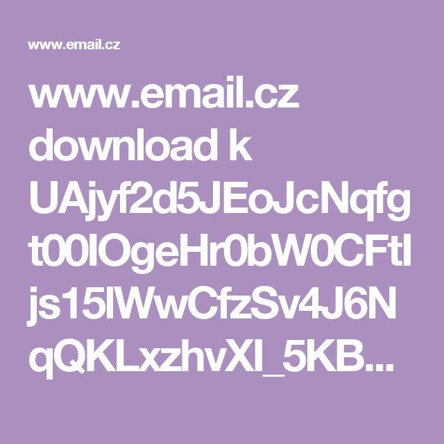 www.email.cz download k UAjyf2d5JEoJcNqfgt00IOgeHr0bW0CFtIjs15lWwCfzSv4J6NqQKLxzhvXI_5KB5YueDdE Co_jist_kdyz...__mas_ruzne_zdravotni_potize__-_UNIKAT_cela_kniha.pdf
