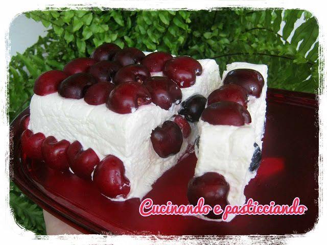 Cucinando e Pasticciando: Semifreddo di ricotta alle ciliegie