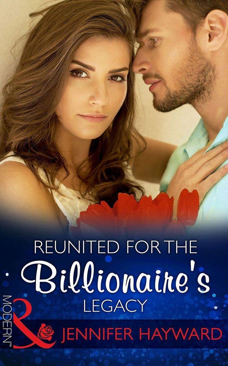 Reunited For The Billionaire's Legacy (Mills & Boon Modern) (The Tenacious Tycoons, Book 2) eBook: Jennifer Hayward, Amanda Cinelli: Amazon.co.uk: Kindle Store