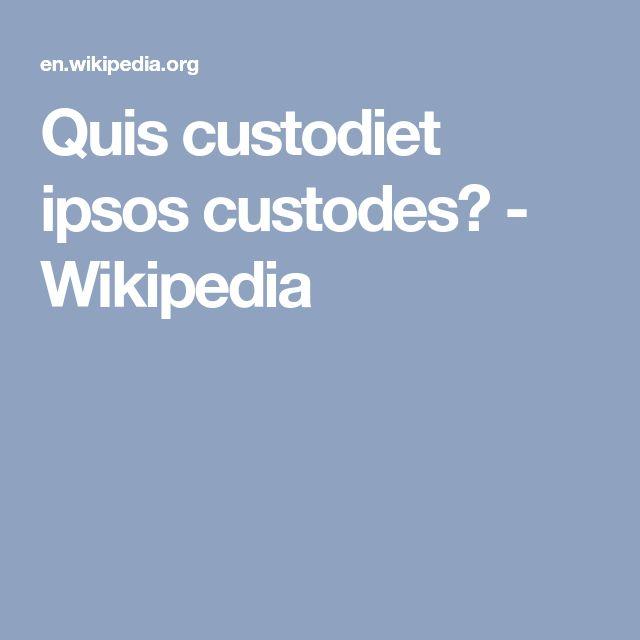 Quis custodiet ipsos custodes? - Wikipedia