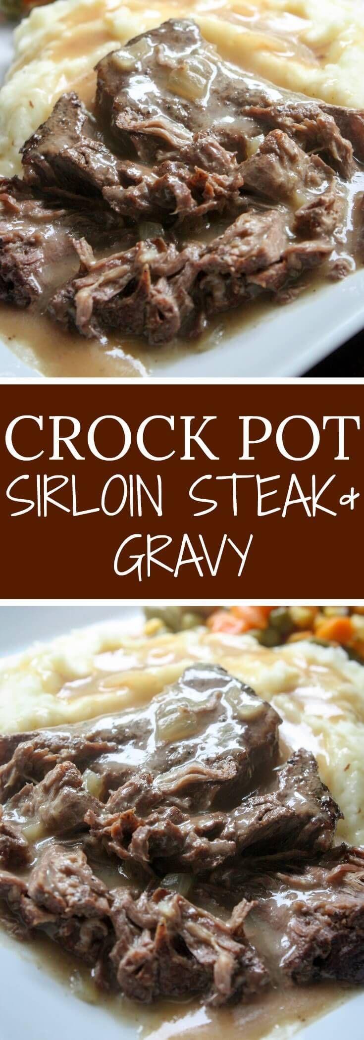 Slow Cooker Sirloin Steak And Gravy Recipe In 2019