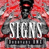Snoop Dogg & Justin Timberlake - Signs (Donovans Rmx)
