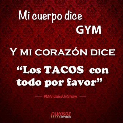 Mi cuerpo dice gym...