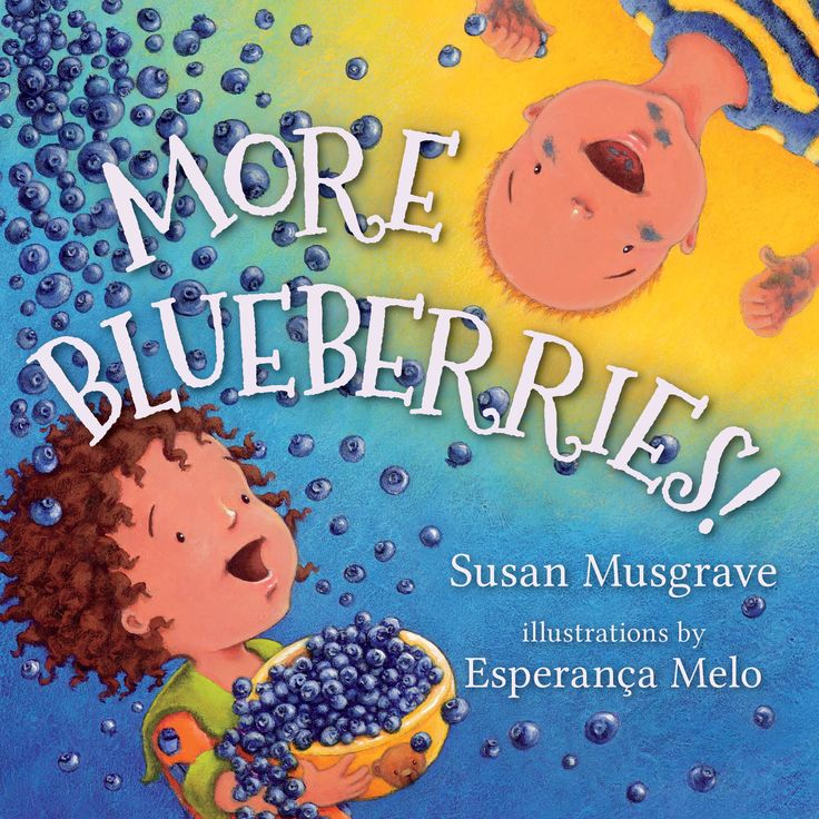 More Blueberries! by Susan Musgrave and illustrated by Esperanca Melo (Board Book)