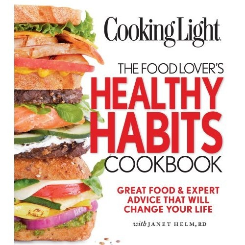 95 best books by dietitians images on pinterest dietitian beauty cooking light the food lovers healthy habits cookbook great food expert advice that will fandeluxe Images