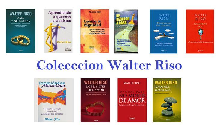 DESCARGA COLECCIÓN DE LIBROS POR WALTER RISO EN PDF Y EN