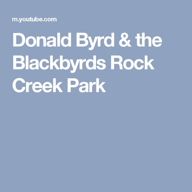 Donald Byrd & the Blackbyrds  Rock Creek Park