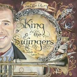 The Jive Aces are back this week with their new album King of the Swingers: A Salute To Louis Prima