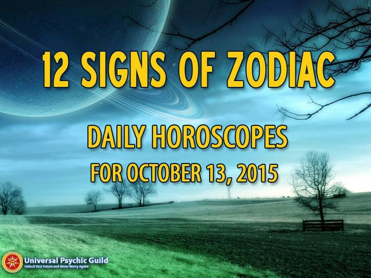 AstroGirl's #DailyHoroscope Forecast (OCTOBER 13, 2015)  Interested to know what the stars have in store for you today? Be guided by reading your daily #horoscopes from AstroGirl!