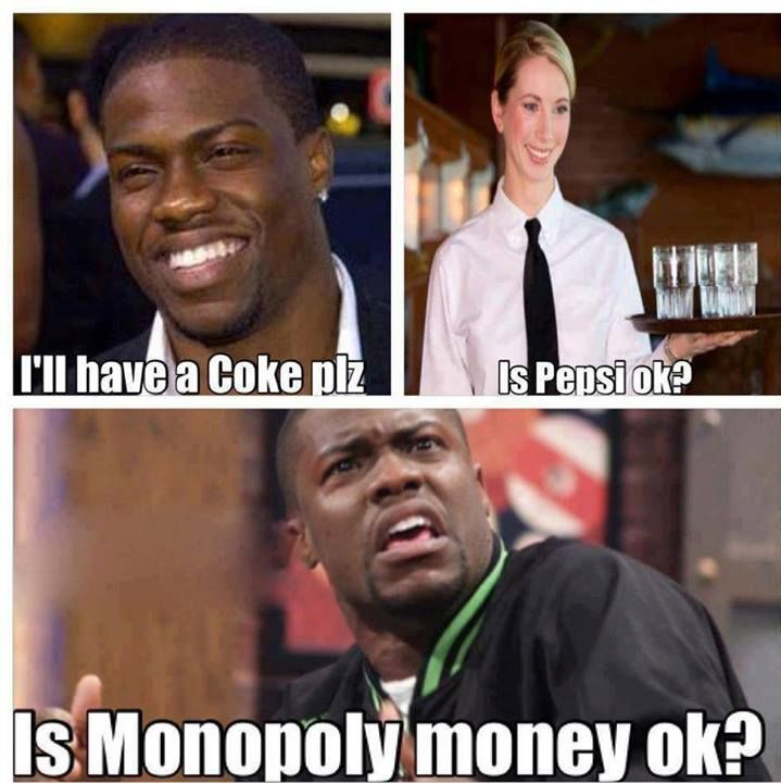 Every time I ask if Pepsi is okay I secretly wish someone would say that to me. It would make my day. Hahaha