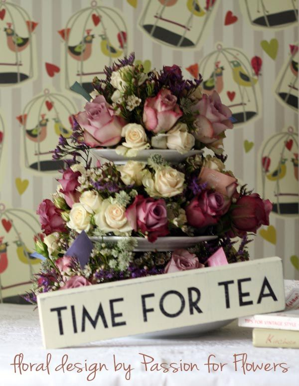 "cake stand with vintage roses: Love the type for ""time for tea"""