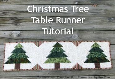 Tutorial for a Christmas Table Runner at Freemotion by the River                                                                                                                                                      More