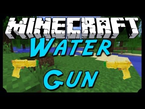 Water Gun Mod 1.7.10