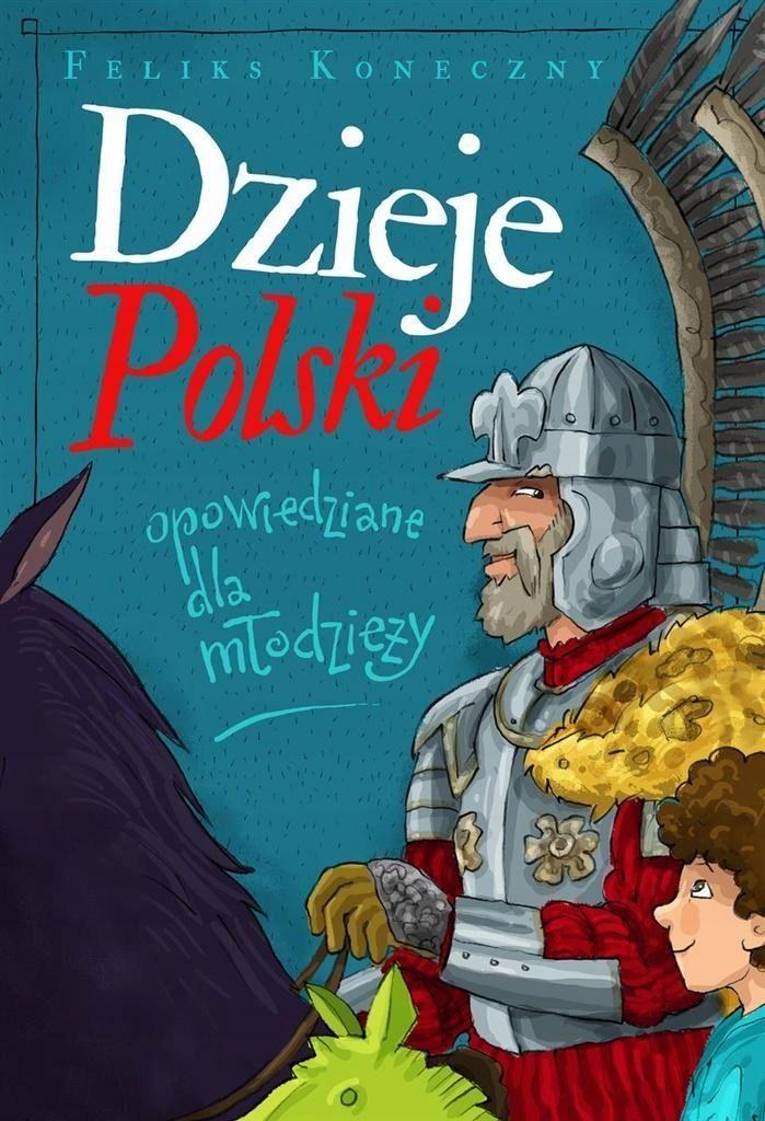 Dzieje Polski Opowiedziane Dla Mlodziezy Konieczny Comic Book Cover Comic Books Books To Buy