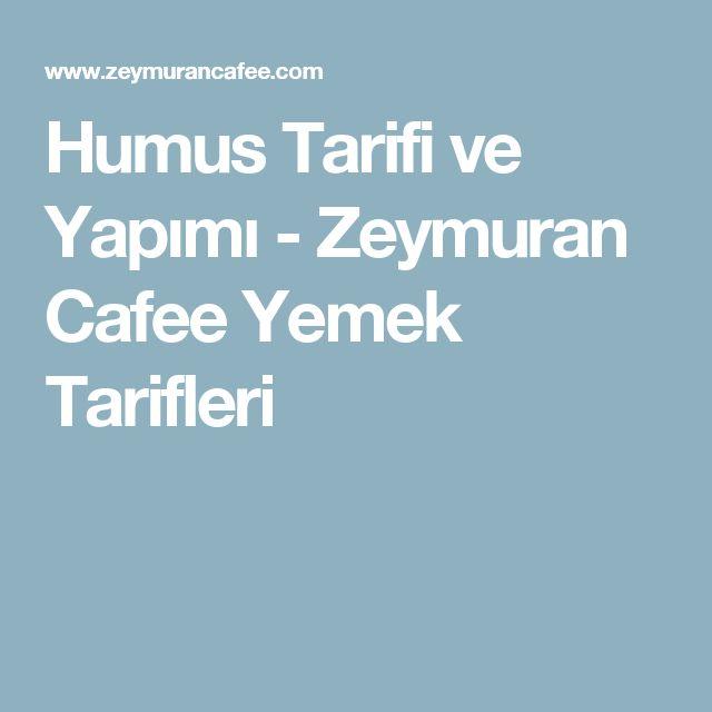 Humus Tarifi ve Yapımı - Zeymuran Cafee Yemek Tarifleri
