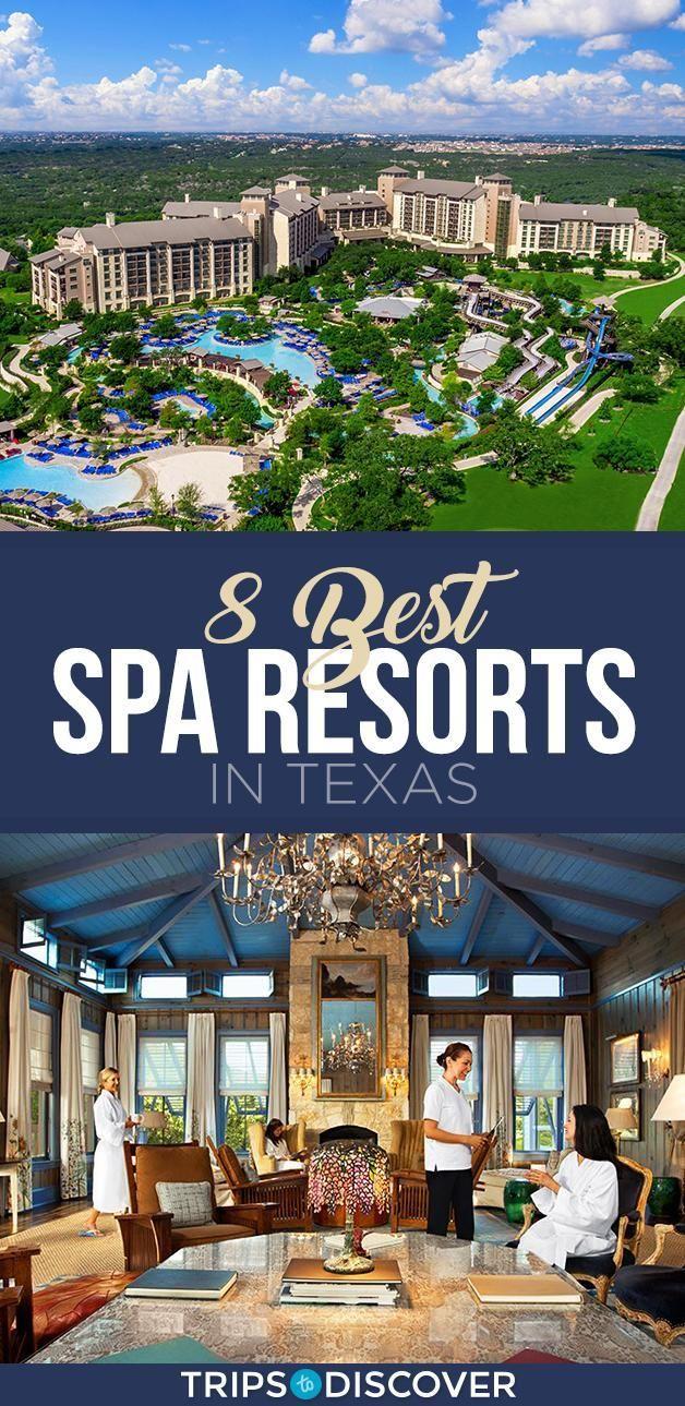 8 Best Spa Resorts in Texas | Texas Travel | Resort spa