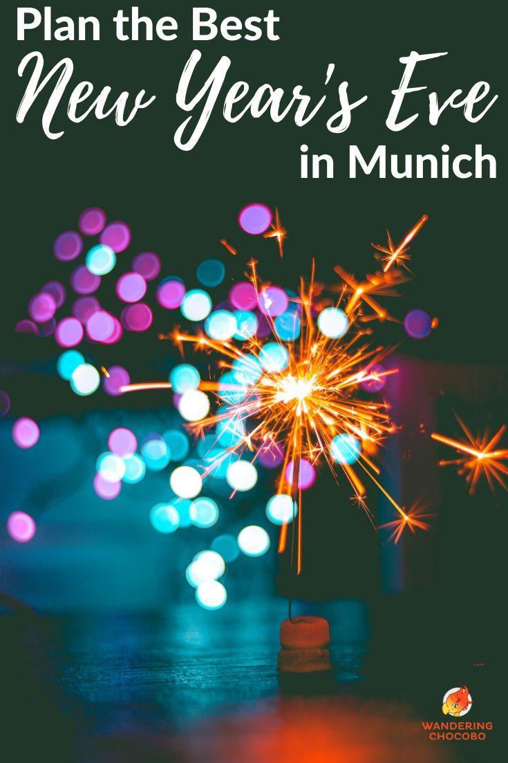 Celebrate New Year S Eve In Munich New Years Eve Munich Road Trip Europe