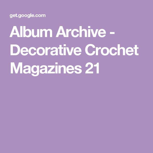 Album Archive - Decorative Crochet Magazines 21