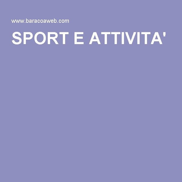 SPORT E ATTIVITA'