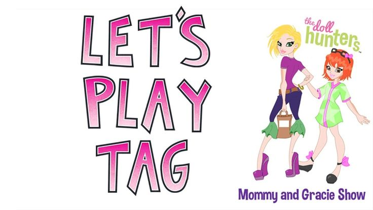 Mommy and Gracie's First Tag Video
