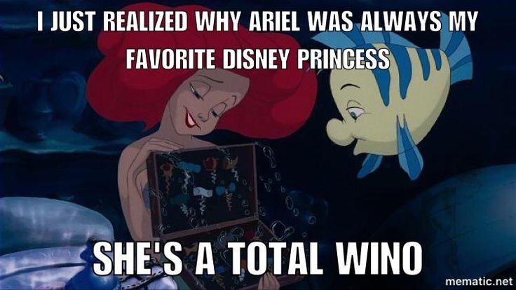 Hehe. Ariel, the little mermaid, funny memes, Disney, wino, favorite princess