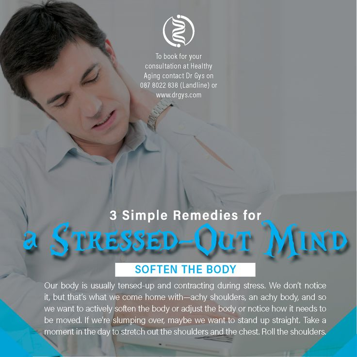 3 Simple Remedies for a Stressed-out Mind 2. Soften the body. Our body is usually tensed-up and contracting during stress. We don't notice it, but that's what we come home with—achy shoulders, an achy body, and so we want to actively soften the body or adjust the body or notice how it needs to be moved. If we're slumping over, maybe we want to stand up straight. Take a moment in the day to stretch out the shoulders and the chest. Roll the shoulders. For more information or bookings contact…