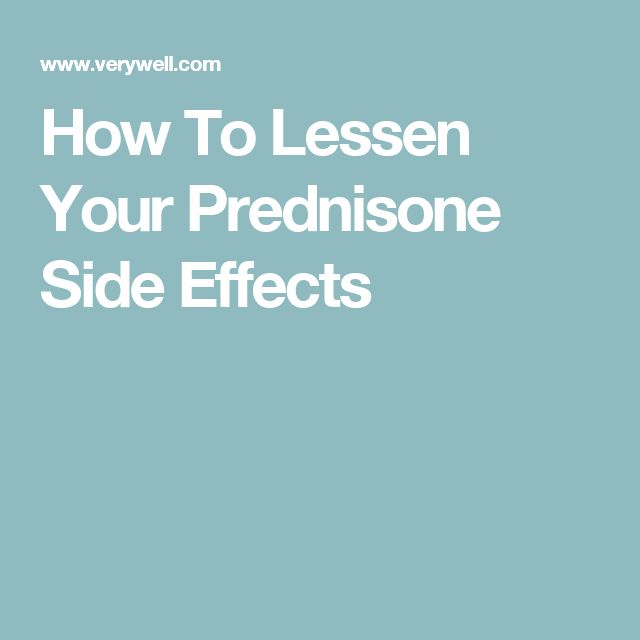 How To Lessen Your Prednisone Side Effects