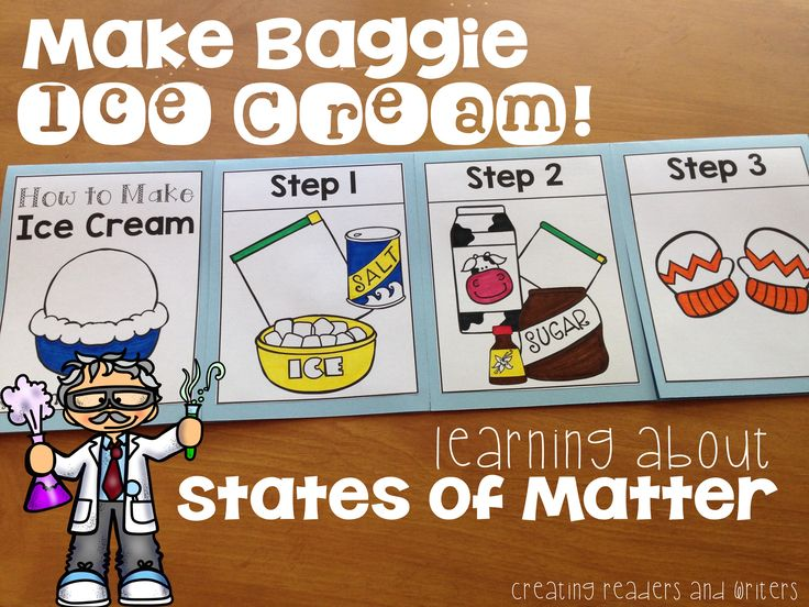 Science Matters: Learning About the States of Matter with Primary Children. Make ice cream in a bag, see all 3 states in a root beer float, and make some cupcake magic. Lots of ideas!
