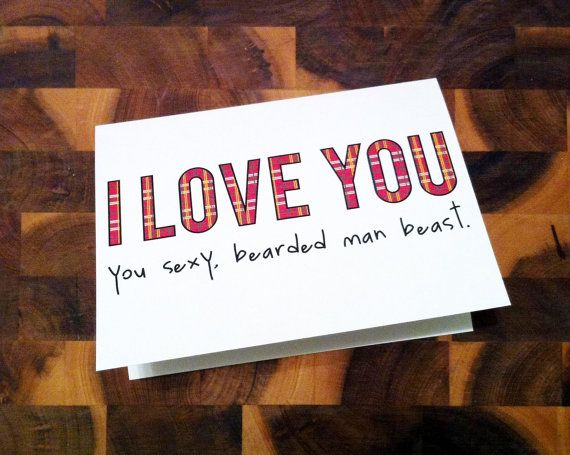 Funny Sexy Valentine Cards - Beard Plaid - I love you, you sexy, bearded man beast. by HiLoveGreetings