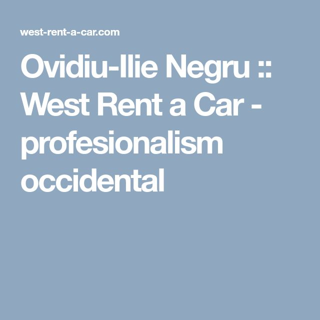 Ovidiu-Ilie Negru :: West Rent a Car - profesionalism occidental