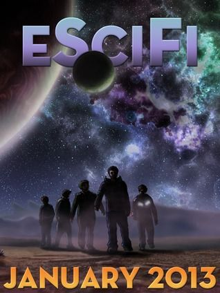 """eSciFi Magazine #2  My short story, """"Birthday"""", appears in this issue."""