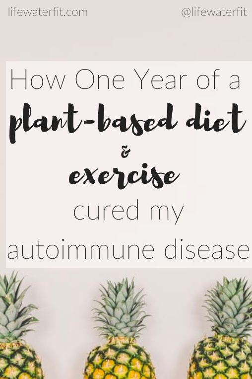 How I cured my Graves' disease with a plant based diet